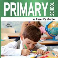 Primary School - A Parent's Guide