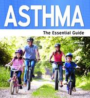 Asthma - The Essential Guide