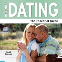 Internet Dating - The Essential Guide