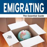 Emigrating: The Essential Guide