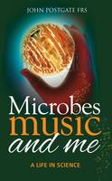 Microbes, Music and Me: A Life in...