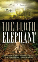 The Cloth Elephant: When War Shatters...