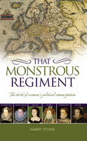 That Monstrous Regiment: The Birth of...