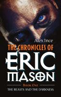 The Chronicles of Eric Mason: Book...