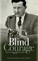 Blind Courage: The Story of My ...