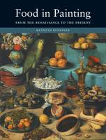 Food in Painting: From the ...