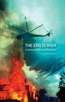 The End is Nigh: A History of Natural...
