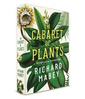 Cabaret of Plants: Botany and the...