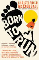 Born to Run: The Hidden Tribe, the...