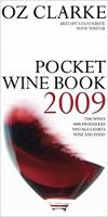 Oz Clarke Pocket Wine Book 2009: 2009