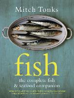 Fish: The Complete Fish and Seafood...