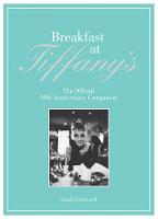 The Breakfast at Tiffany's Companion