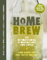 Home Brew: The Ultimate Guide to...