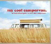 My Cool Campervan: An Inspirational...