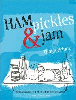 Ham, Pickles and Jam: Traditional...