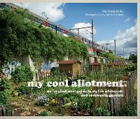 My Cool Allotment: An Inspirational...