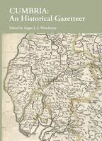 Cumbria: An Historical Gazetteer