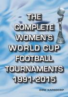 The Complete Women's World Cup...