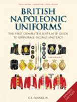 British Napoleonic Uniforms: The ...