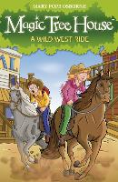Magic Tree House 10: A Wild West Ride
