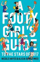 Footy Girls Guide to the Stars of 2017