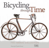 Bicycling Through Time: The Farren...