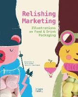 Relishing Marketing: Illustrations of...