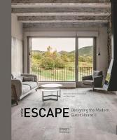 Another Escape: Designing the Modern...