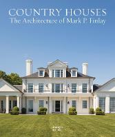 Country Houses: The Architecture of...