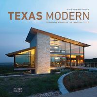 Texas Modern: Redefining Houses in ...