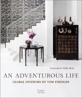 An Adventurous Life: Global Interiors...