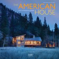 The American House: 100 Contemporary...