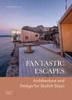 Fantastic Escapes: Architecture and...