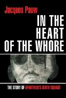In the heart of the whore: The story...