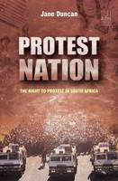 Protest nation: The right to protest...