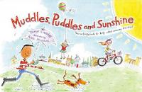 Muddles, Puddles and Sunshine: Your...
