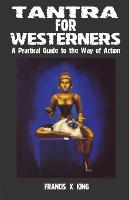 Tantra For Westerners: A Practical...