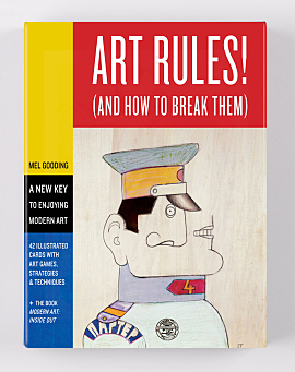 Art Rules!: (And How to Break Them)