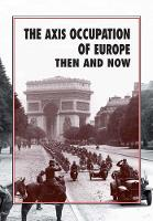 The Axis Occupation of Europe Then ...