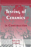 Testing of Ceramics in Construction: v.2