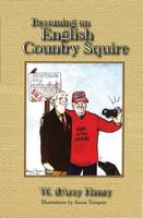 Becoming an English Country Squire