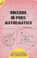 Success in Pure Mathematics: The...