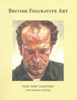 British Figurative Art: Pt. 1:...