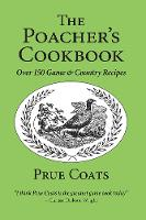 Poacher's Cookbook: Game and Country...