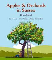 Apples & Orchards in Sussex