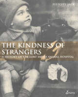 Kindness of Strangers: A History of...