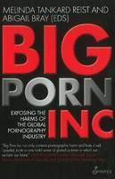 Big Porn Inc: Exposing the Harms of...