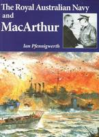 The Royal Australian Navy and MacArthur