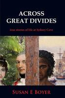 Across Great Divides: True Stories of...