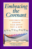 Embracing the Covenant: Converts to...